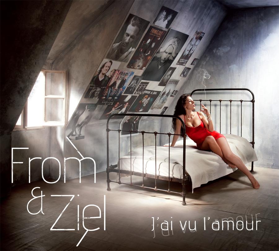 J'ai vu l'amour — nouvel album de From&Ziel